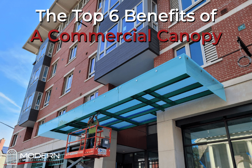 The Top 6 Benefits of a Commercial Canopy - Modern Architectural Glazing - Modern architectural glass, commercial glass, commercial canopy, commercial canopies, commercial glass company in MA